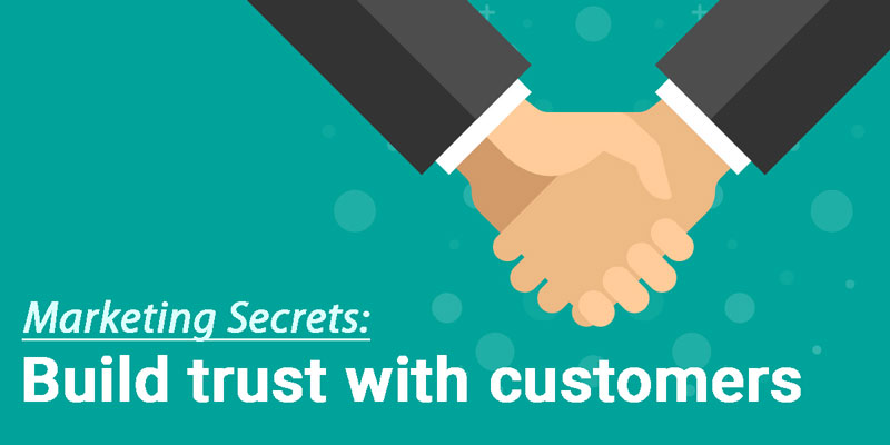 build-enough-trust-with-your-customers